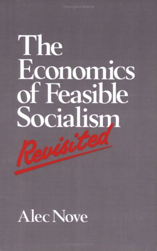 The Economics of Feasible Socialism Revisited