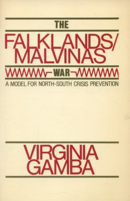 The Falklands/Malvinas War