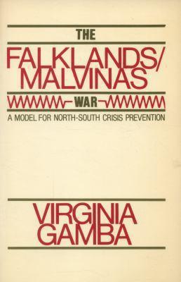 The Falklands/Malvinas War: A Model for North-South Crisis Prevention