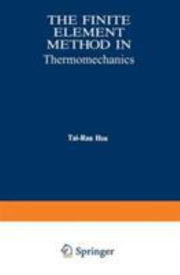 The Finite Element Method in Thermomechanics