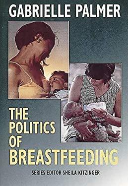 The Politics of Breastfeeding
