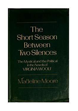 The Short Season Between Two Silences