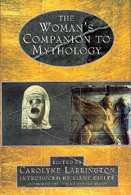 The Women's Companion to Mythology