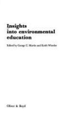 Insights Into Environmental Education