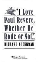 """""""I Love Paul Revere, Whether He Rode or Not,"""" Warren Harding"""