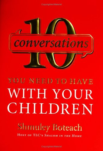 10 Conversations You Need to Have with Your Children 9780061134814