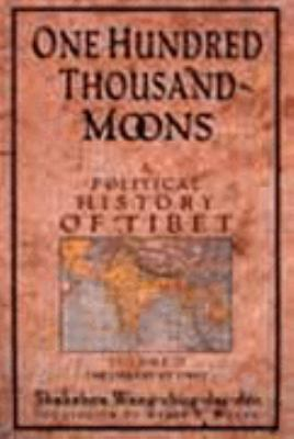 100,000 Moons: A Political History of Tibet