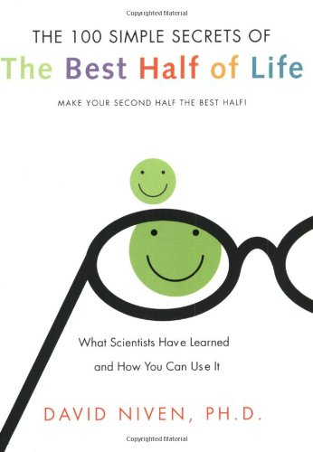 100 Simple Secrets of the Best Half of Life: What Scientists Have Learned and How You Can Use It 9780060564735