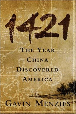 1421: The Year China Discovered America 9780060537630