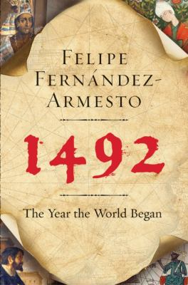 1492: The Year the World Began 9780061132278