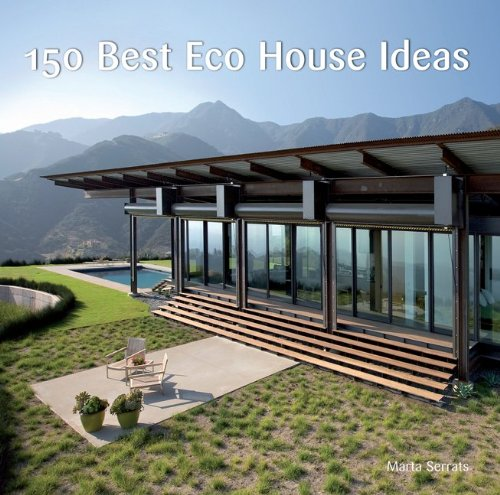 150 Best Eco House Ideas 9780061968792