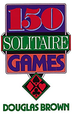 150 Solitaire Games 9780060923150
