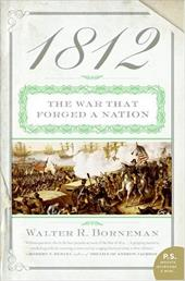 1812: The War That Forged a Nation 173273