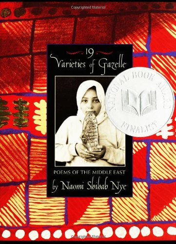 19 Varieties of Gazelle: Poems of the Middle East