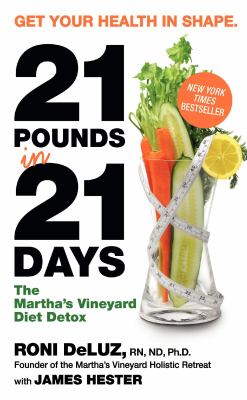 21 Pounds in 21 Days: The Martha's Vineyard Diet Detox 9780061864148