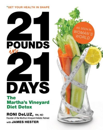 21 Pounds in 21 Days: The Martha's Vineyard Diet Detox 9780061176173