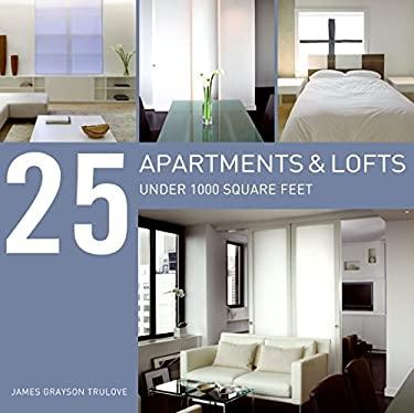 25 Apartments & Lofts Under 1000 Square Feet