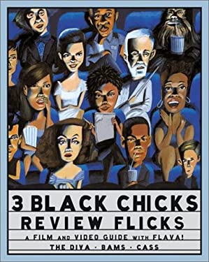 3 Black Chicks Review Flicks