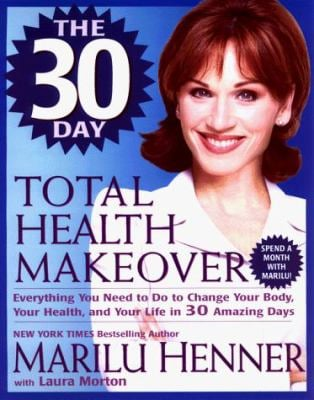 30 Day Total Health Total Health Makeover