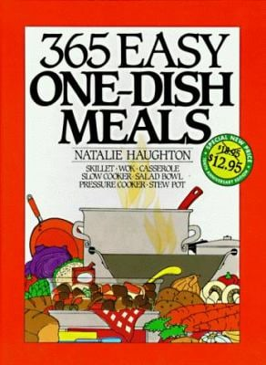 365 Easy One Dish Meals Anniversary Edition 9780060186623