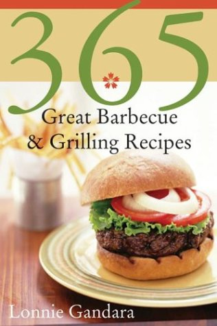 365 Great Barbeque & Grilling Recipes 9780060589936