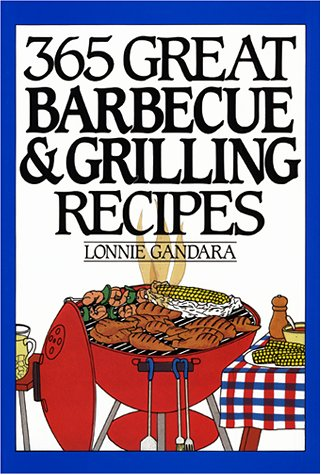 365 Great Barbeque and Grill Anniversary Edition 9780060186562