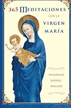 365 Meditaciones Con la Virgen Maria