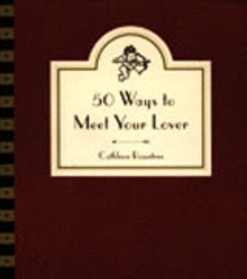50 Ways to Meet Your Lover: Following Cupid's Arrow