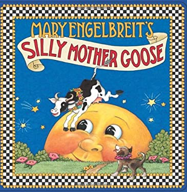 Mary Engelbreit's Silly Mother Goose 9780060081270