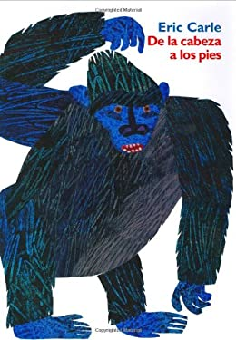 From Head to Toe (Spanish Edition): de La Cabeza a Los Pies