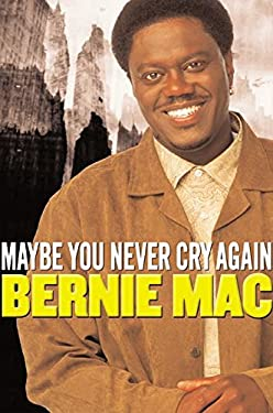 Maybe You Never Cry Again: A True Story
