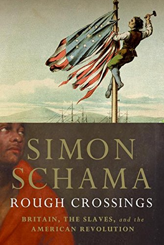 Rough Crossings: Britain, the Slaves and the American Revolution 9780060539160