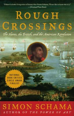 Rough Crossings: Britain, the Slaves and the American Revolution