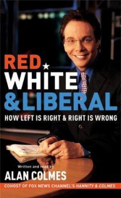 Red, White & Liberal: Red, White & Liberal