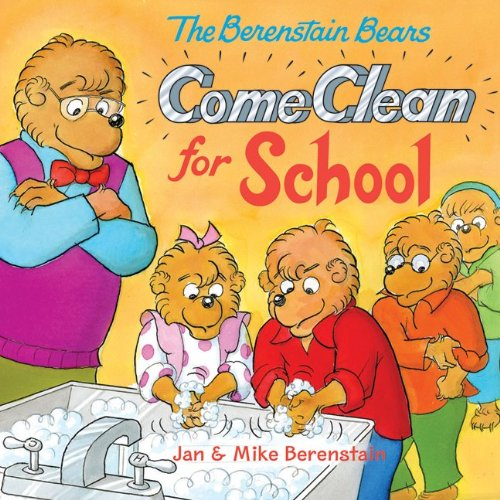 The Berenstain Bears Come Clean for School 9780060573959