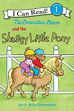 The Berenstain Bears and the Shaggy Little Pony 9780060574192