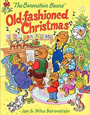 The Berenstain Bears' Old-Fashioned Christmas 9780060574437