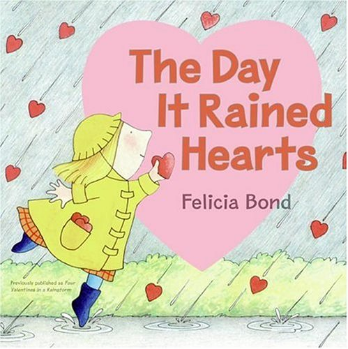 The Day It Rained Hearts 9780060731236