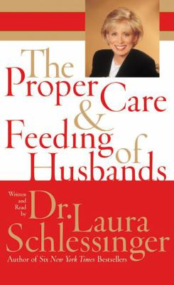 The Proper Care and Feeding of Husbands 9780060813277