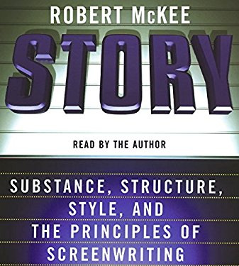 Story: Substance, Structure, Style, and the Principles of Screenwriting 9780060856182