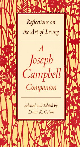 A Joseph Campbell Companion: Reflections on the Art of Living 9780060926175