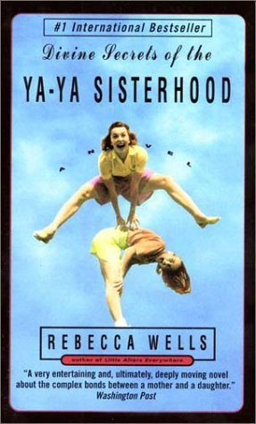 Divine Secrets of the YA-YA Sisterhood Intl