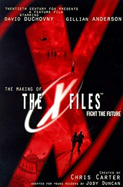 The Making of X-Files Film: Adapted for Young Readers