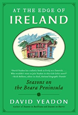 At the Edge of Ireland: Seasons on the Beara Peninsula 9780061151279