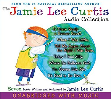The Jamie Lee Curtis Audio Collection: Is There Really a Human Race?, When I Was Little, Tell Me about the Night I Was Born, Today I Feel Silly, Where 9780061215285