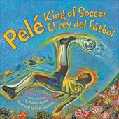 Pele, King of Soccer/Pele, El Rey del Futbol 26420226
