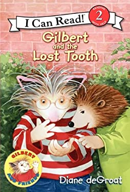 Gilbert and the Lost Tooth 9780061252143