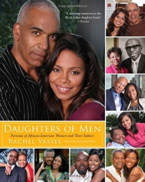 Daughters of Men: Portraits of African-American Women and Their Fathers 9780061350368