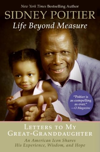 Life Beyond Measure: Letters to My Great-Granddaughter 9780061496202
