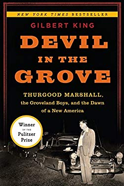 Devil in the Grove: Thurgood Marshall, the Groveland Boys, and the Dawn of a New America 9780061792281